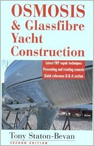 Leamington, Hampshire-based Tony Staton Bevan's book on osmosis and glass fibre yacht construction